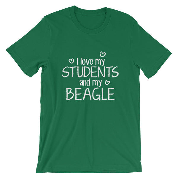 I Love My Students and My Beagle Shirt