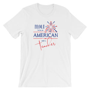 Proud to be an American and a Teacher Shirt | Fireworks Design
