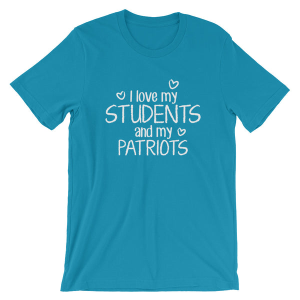 I Love My Students and My Patriots Shirt