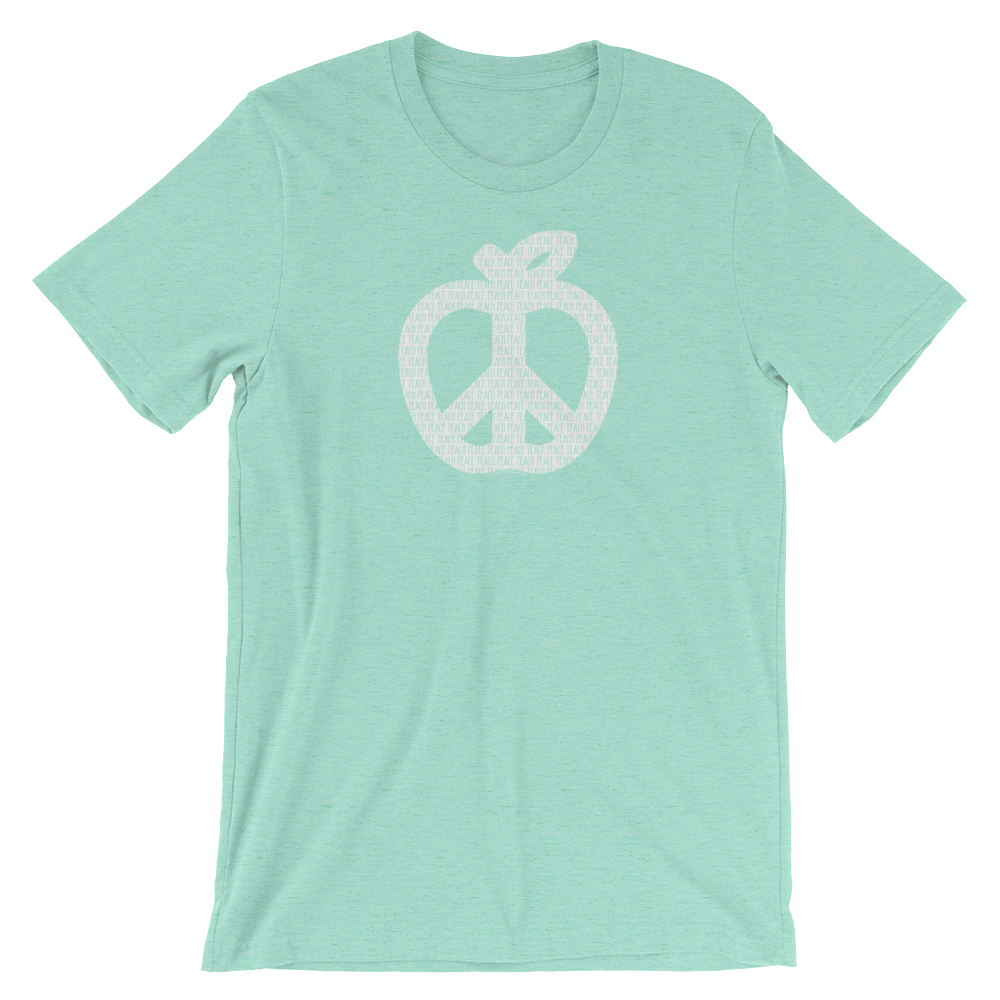 Teach Peace Shirt - BESTSELLER!