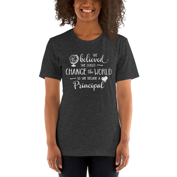 Change the World Principal Shirt