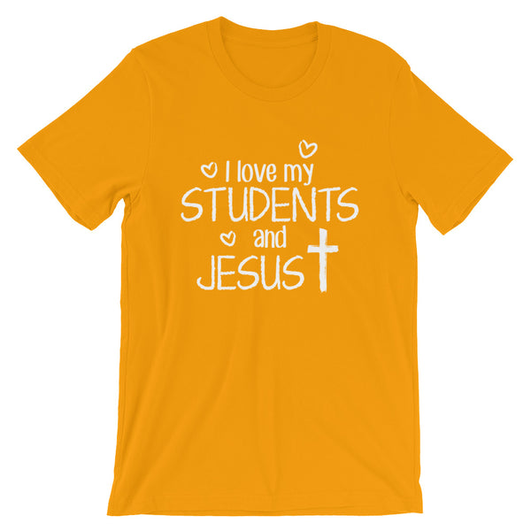 I Love My Students and Jesus Shirt