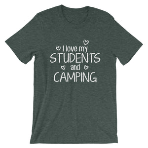 I Love My Students and Camping Shirt