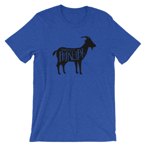 GOAT - Greatest of All Time Assistant Principal Shirt