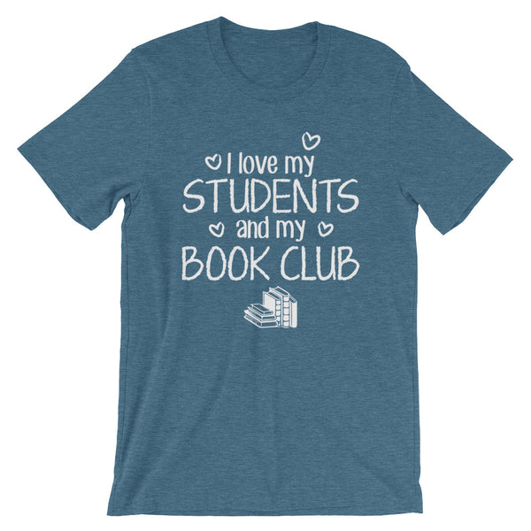 I Love My Students and Book Club Shirt