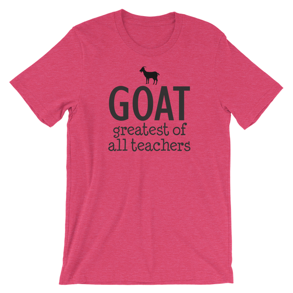 Greatest of All Teachers GOAT Shirt