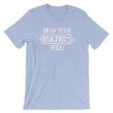 New York Teachers Rule! - State T-Shirt