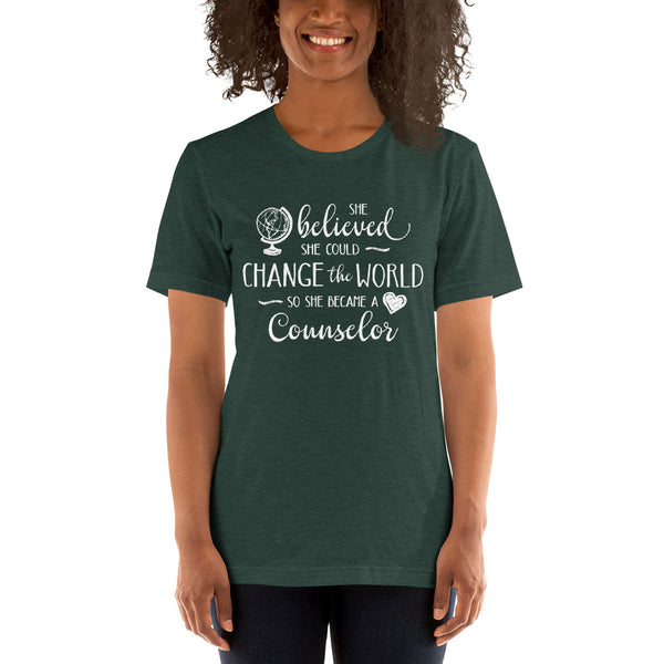 Counselor Shirt - She Believed She Could Change the World