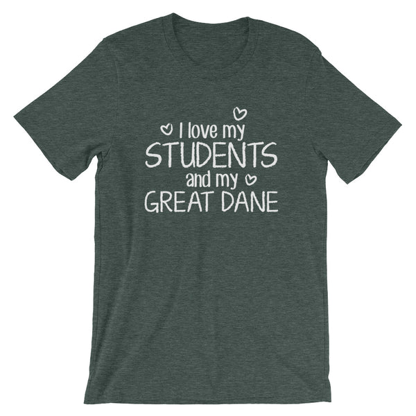 I Love My Students and My Great Dane Shirt