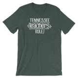 Tennessee Teachers Rule! - State T-Shirt