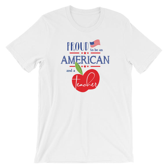 Proud to be an American and a Teacher Shirt | Stacked Design | Bella Canvas 3001 Unisex Short Sleeve Shirt