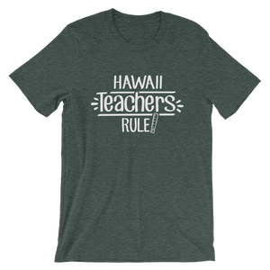 Hawai Teachers Rule! - State T-Shirt