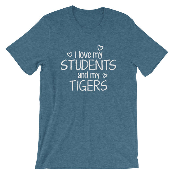I Love My Students and My Tigers Shirt