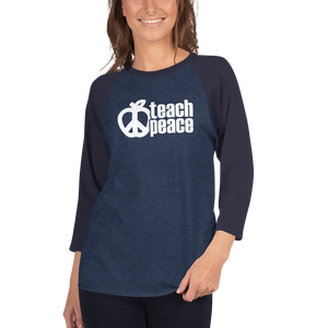 Teach Peace Bold 3/4 sleeve raglan shirt