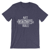 Art Teachers Rule! Shirt