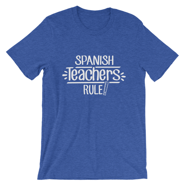 Spanish  Teachers Rule! Shirt