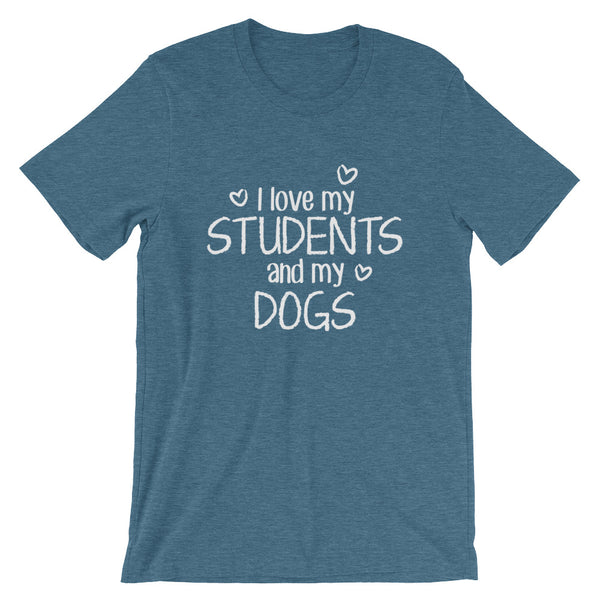 I Love My Students and My Dog  Shirt