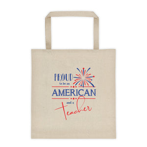 Proud to be an American and a Teacher Tote Bag | Fireworks Design - Canvas
