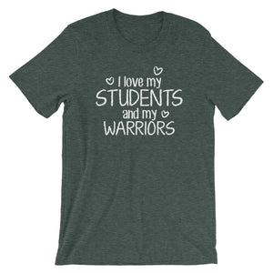I Love My Students and My Warriors Shirt
