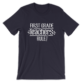First Grade Teachers Rule! Shirt