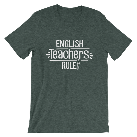English  Teachers Rule! Shirt