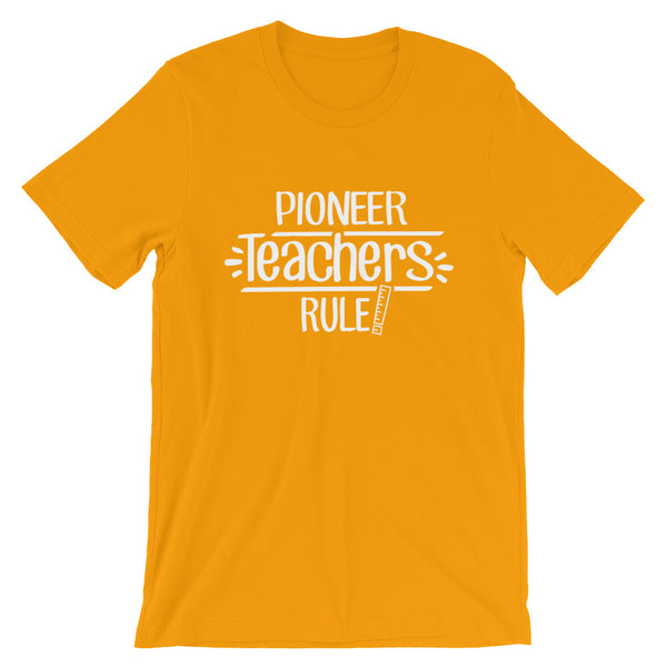 Pioneer Teachers Rule! Shirt