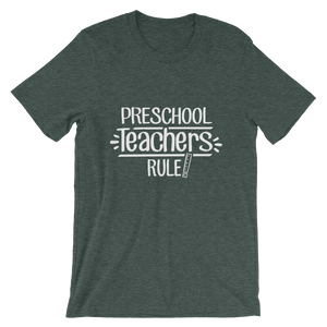 Preschool Teachers Rule! Shirt