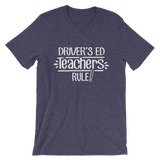 Driver's ED Teachers Rule! Shirt