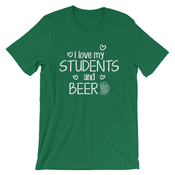 I Love My Students and Beer Shirt