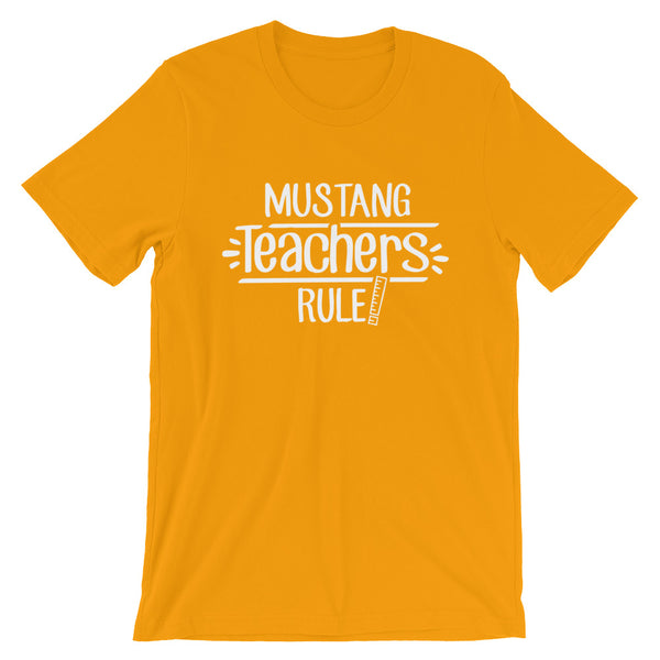 Mustang Teachers Rule! Shirt
