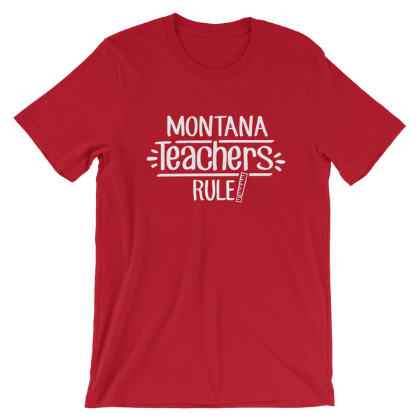 Montana Teachers Rule! - State T-Shirt