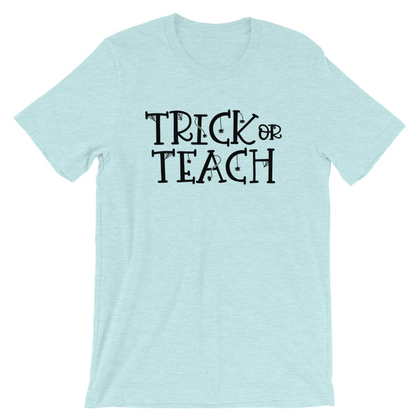 Trick or Teach Funny Teacher Halloween Shirt