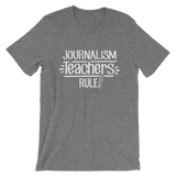 Journalism Teachers Rule! Shirt