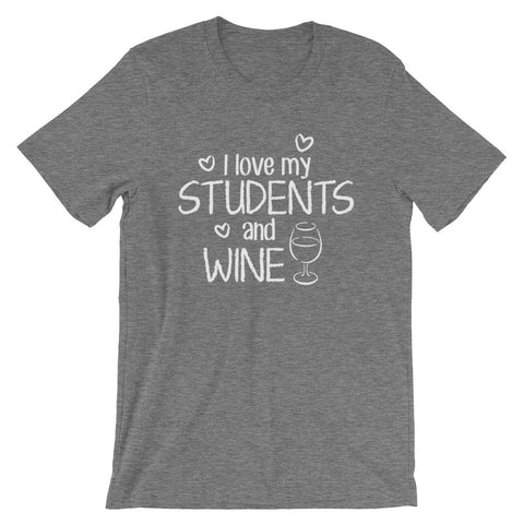 I Love My Students and Wine Shirt