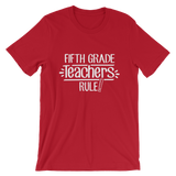 Fifth Grade Teachers Rule! Shirts