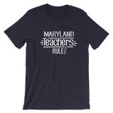 Maryland Teachers Rule! - State T-Shirt
