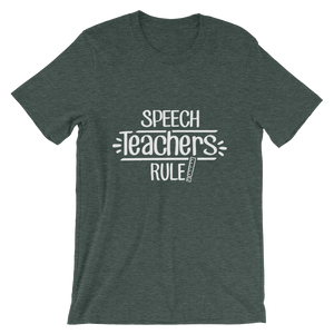 Speech Teachers Rule! Shirt