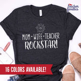 Mom Wife Teacher Rockstar T-Shirt