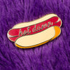 Hot Damn hotdog gold hard enamel lapel pin accessory.