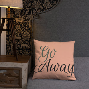 Go Away/Come Back Pillow