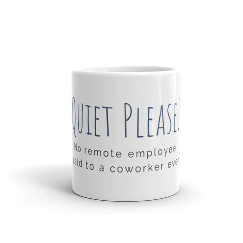 Quite Please! Mug
