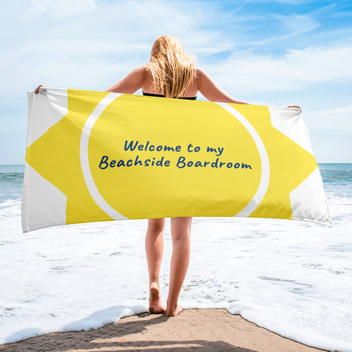Welcome to my Beachside Boardroom beachtowel
