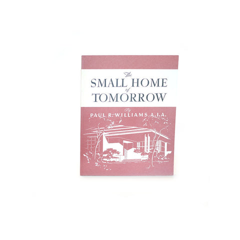 """The Small Home of Tomorrow"""
