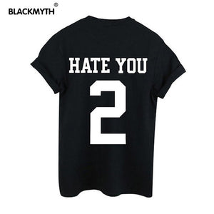 HATE YOU 2 Letter T shirt