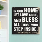 In Our Home, Let Love Abide Canvas