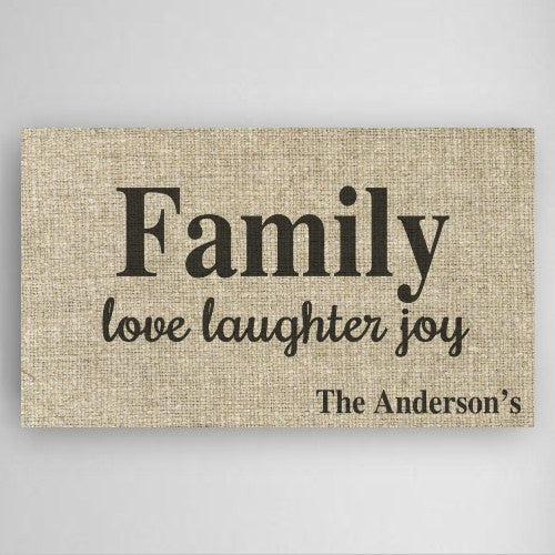 Family (Love, Laughter & Joy) Canvas Sign