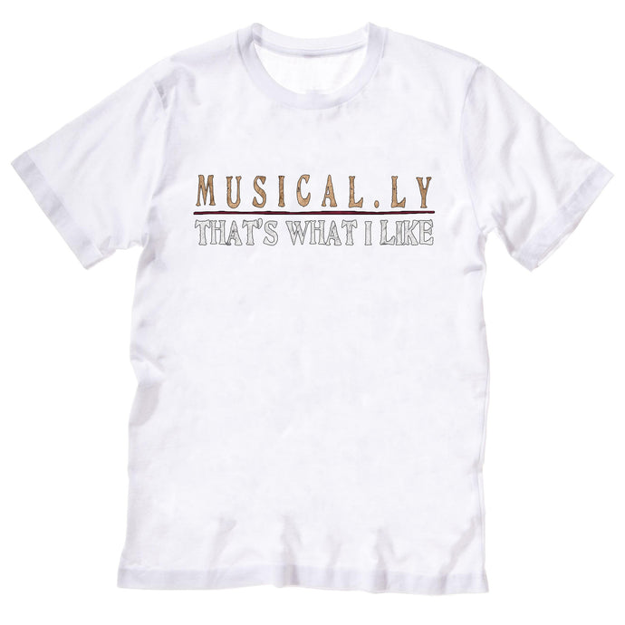 Musical.ly - That's What I Like - T-Shirt
