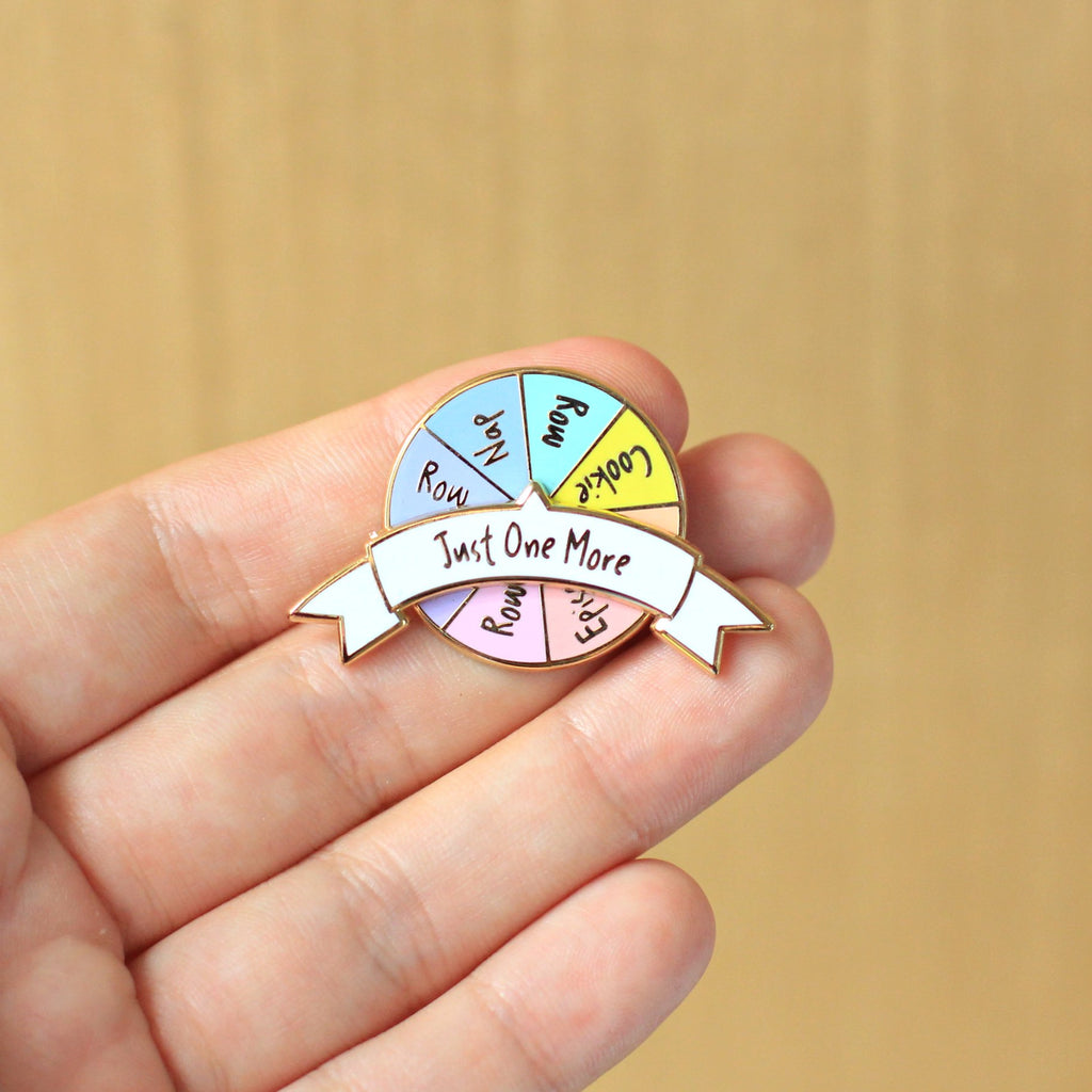 Enamel Pin - Just One More (Spinner)