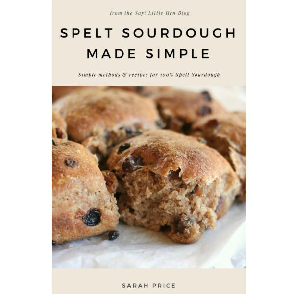 Spelt Sourdough Made Simple Book Cover Image by Sarah Price