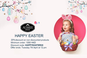 Enjoy Easter Sale: 20% OFF On Non Discounted Products | Aussie Meat | Meat Delivery Hong Kong